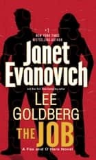 The Job ebook by Janet Evanovich,Lee Goldberg