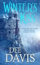 Winter's Kiss ebook by Dee Davis