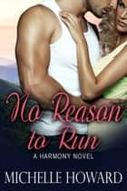 No Reason to Run ebook by Michelle Howard