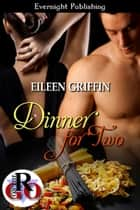 Dinner for Two ebook by Eileen Griffin