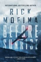 Before Sunrise ebook by Rick Mofina