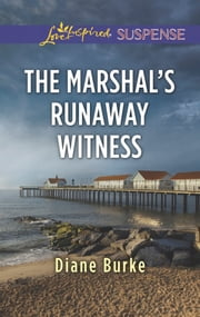 The Marshal's Runaway Witness ebook by Diane Burke