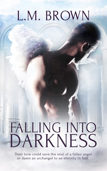 Falling Into Darkness ebook by L.M. Brown