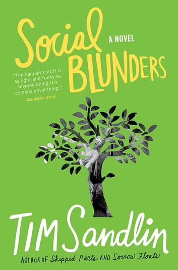 Social Blunders - A Novel ebook by Tim Sandlin
