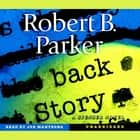 Back Story audiobook by Robert B. Parker