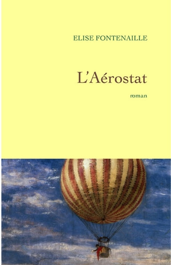 L'aérostat ebook by Elise Fontenaille