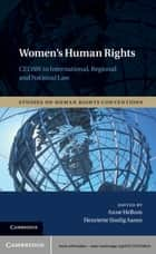Women's Human Rights - CEDAW in International, Regional and National Law ebook by Anne Hellum, Henriette Sinding Aasen