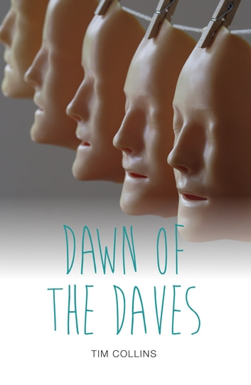 Dawn of the Daves ebook by Tim  Collins
