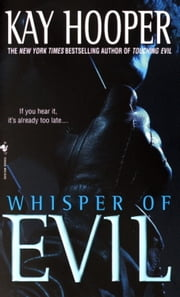 Whisper of Evil - A Bishop/Special Crimes Unit Novel ebook by Kay Hooper