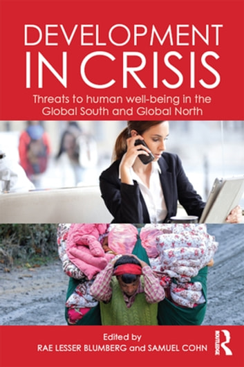 Development in Crisis - Threats to human well-being in the Global South and Global North ebook by