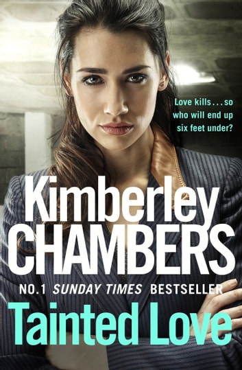 Tainted Love ebook by Kimberley Chambers