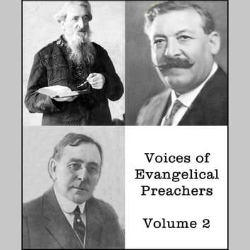 Voices of Evangelical Preachers - Volume 2 audiobook by Gypsy Smith