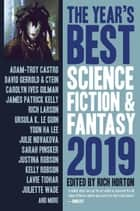 The Year's Best Science Fiction & Fantasy, 2019 Edition - The Year's Best Science Fiction & Fantasy, #11 ebook by Rich Horton