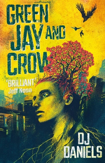 Green Jay and Crow ebook by DJ Daniels