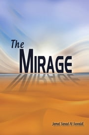 The Mirage ebook by Dr. Jamal Sanad Al-Suwaidi
