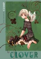 Clover ebook by Clamp