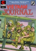 Vietnam Journal #7 ebook by Don Lomax