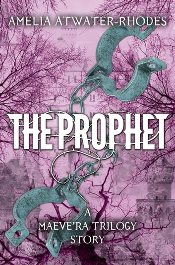 The Prophet ebook by Amelia Atwater-Rhodes