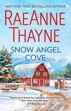 Snow Angel Cove ebook by Raeanne Thayne