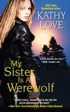 My Sister Is a Werewolf ebook by