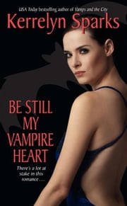 Be Still My Vampire Heart ebook by Kerrelyn Sparks