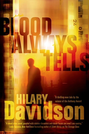 Blood Always Tells ebook by Hilary Davidson
