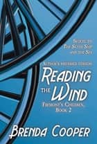 Reading the Wind ebook by Brenda Cooper
