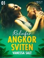 Angkorsviten 1: Reliefer ebook by Vanessa Salt