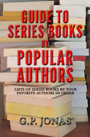 Guide to Series Books by Popular Authors ebook by G.P. Jonas