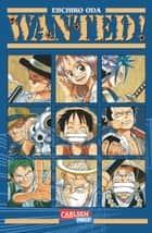 Wanted! ebook by Eiichiro Oda, Dorothea Überall