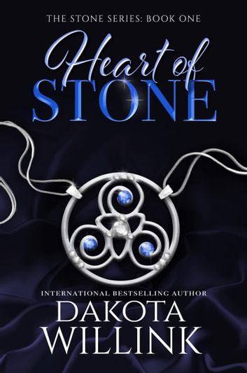 Heart of Stone ebook by Dakota Willink