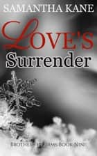 Love's Surrender ebook by Samantha Kane