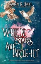 When Stars Are Bright ebook by