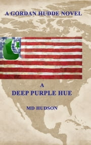 A Deep Purple Hue ebook by Mark Hudson