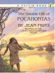 The Double Life of Pocahontas ebook by Jean Fritz