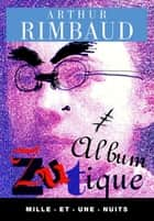 Album zutique ebook by Arthur Rimbaud