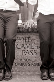 And It Came to Pass ebook by Laura Stone