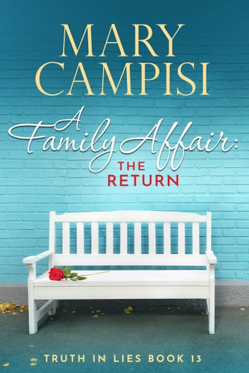A Family Affair: The Return ebook by Mary Campisi