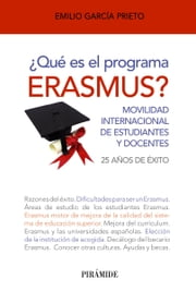¿Qué es el programa Erasmus? ebook by Kobo.Web.Store.Products.Fields.ContributorFieldViewModel
