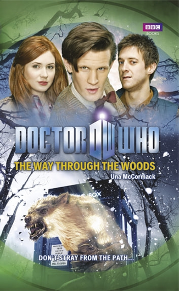 Doctor Who: The Way Through the Woods ebook by Una McCormack
