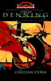 The Cerulean Storm - Prism Pentad, Book 5 ebook by Troy Denning