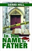 In the Name of the Father ebook by Gerri Hill
