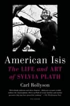 American Isis ebook by Carl Rollyson