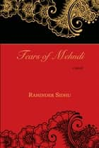 Tears of Mehndi ebook by Raminder Sidhu