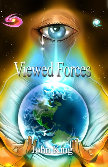 Viewed Forces ebook by John King