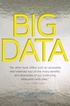 Big Data, A Revolution That Will Transform How We Live, Work, and Think