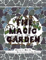 The Magic Garden ebook by Micki Jo