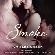 Smoke audiobook by Whitley Green