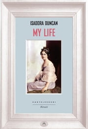 My life ebook by Isadora Duncan