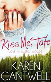 Kiss Me, Tate ebook by Karen Cantwell